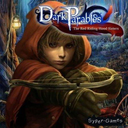 Темные притчи. Сестры Красной Шапочки. Коллекционное Издание / Dark Parables: The Red Riding Hood Sisters Collector's Edition (BigFishGames) (2012|RUS|ENG|P)