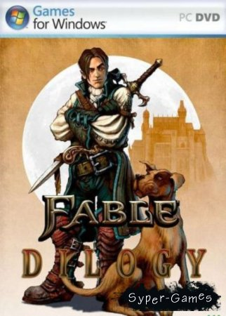 Fable: Dilogy  (PC/RePack/Russian + English)