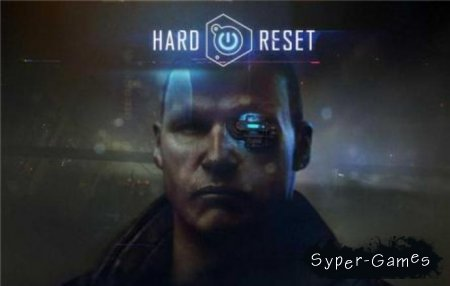 Hard Reset (PC/только русский)