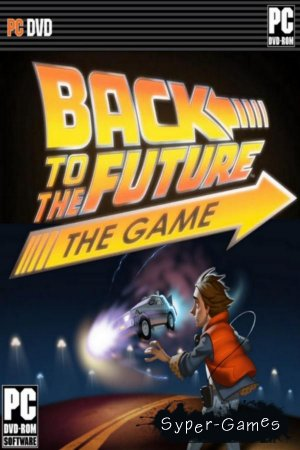 Антология Назад в Будущее: Игра / Anthology Back to the Future: The Game (2011/PC/RUS)