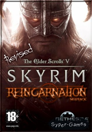 The Elder Scrolls V: Skyrim Reincarnation Revised (2012|Rus|Repack от Eric_D)