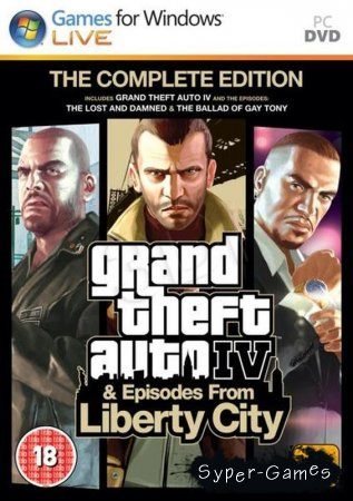 Grand Theft Auto IV: The Complete Edition / ГТА 4: Полное издание (2009-2010)