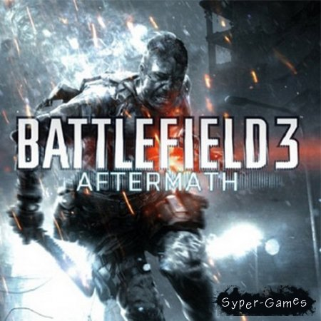 Battlefield 3: Aftermath (2012 RUS DLC by tg)