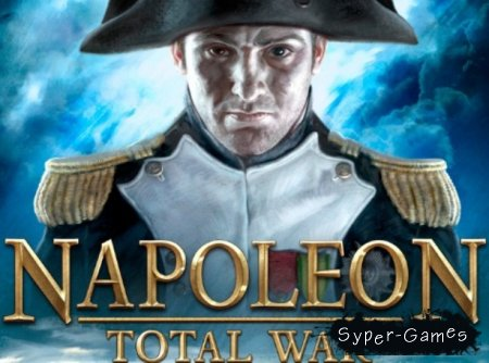 Napoleon: Total War + DLC (PC/Repack/RUS)