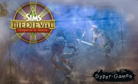 The Sims Medieval: Pirates and Nobles + дополнение (2012/PC/RUS)