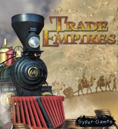 Trade empires / Торговые империи (PC/Русский)