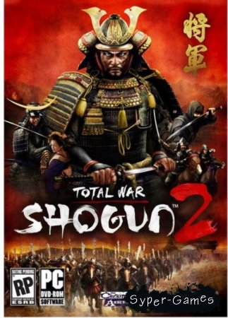 Total War: Shogun 2 + DLC (RUS/ENG/2012)