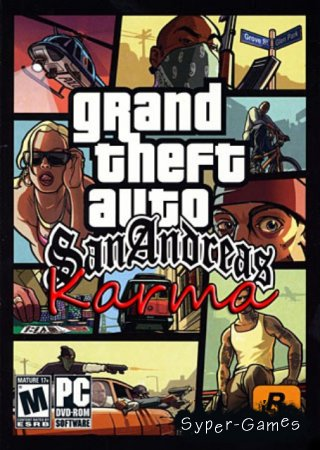 GTA: San Andreas Karma + DLC (RUS/PC)