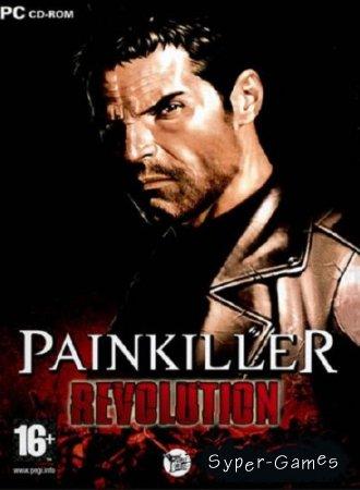 Painkiller REVOLUTiON (2012/RUS) RePack Mod от R.G. REVOLUTiON