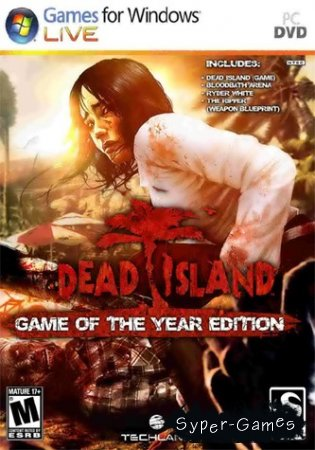 Dead Island: Game of the Year Edition (2011/RUS)