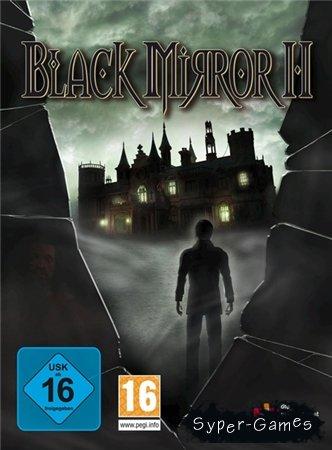 Black Mirror 2 (полностью на русском)