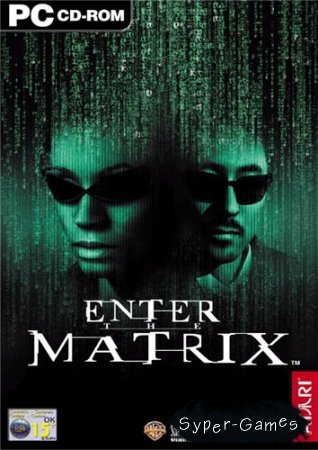 Enter the Matrix (2003/PC/RePack/RUS)