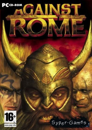 Against Rome (2004/PC/RePack/RUS)