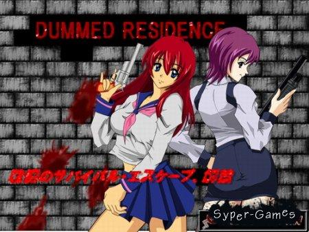 DUMMED RESIDENCE (2012)