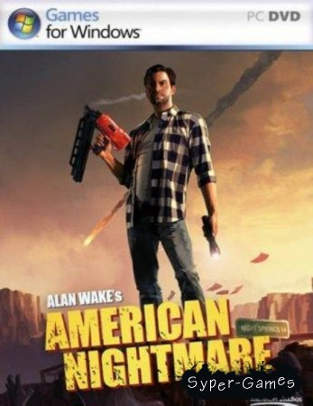 Alan Wakes: American Nightmare (2012/PC/Русский) [+2DLC]
