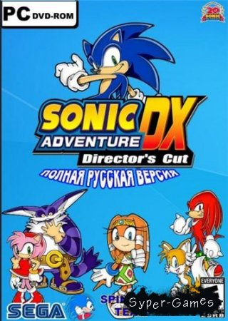 Sonic Adventure DX (2004/PC/RUS)