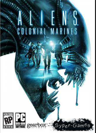 Aliens: Colonial Marines Limited Edition (PC/Русский)