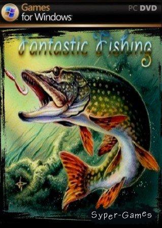 Фантастическая рыбалка / Fantastic fishing  (2013)