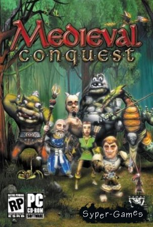Medieval Conquest (Только Русский)
