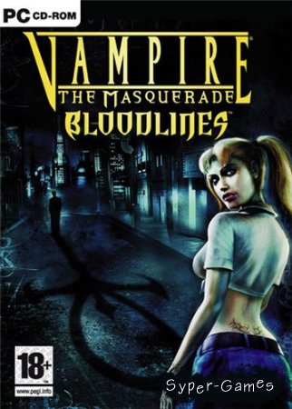 Vampire: The Masquerade Bloodlines (2004/PC/RePack/RUS)