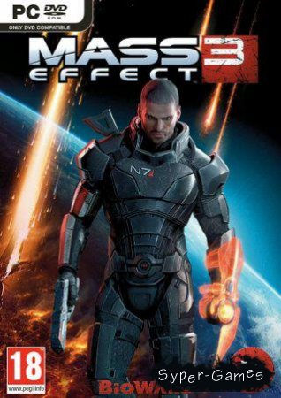 Mass Effect 3 + DLC (Русский/Repack)