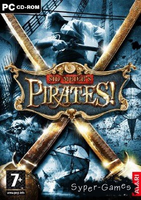 Sid Meier's Pirates!  (2004/RUS/RePack)
