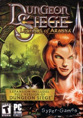 Dungeon Siege + Dungeon Siege: Legends of Aranna (2002-2003/RePack/RUS)