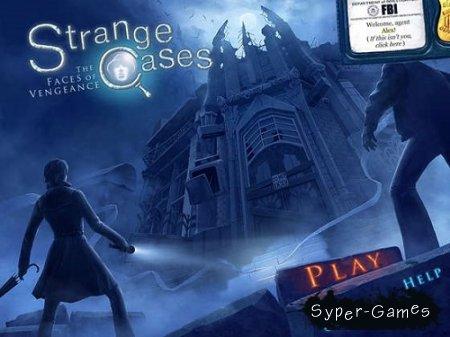 Strange Cases 4: The Faces of Vengeance (2013/Eng)