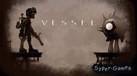 Vessel + DLC (2012/PC/Русский)