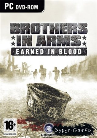 Brothers in Arms: Earned in BloodAdvent Rising (2005/PC/RePack/RUS)