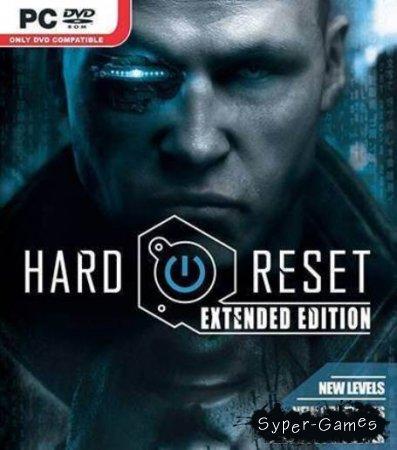 Hard Reset: Extended Edition + 6 DLC (Полностью Русский)