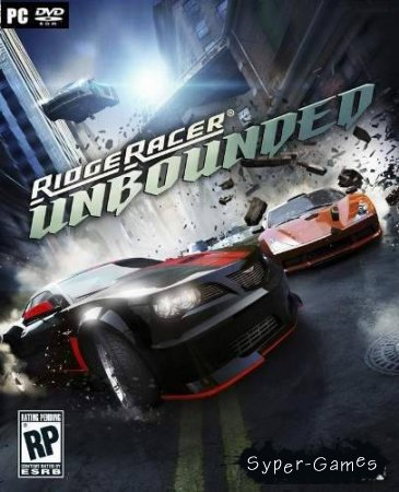 Ridge Racer Unbounded + DLC (RePack/RUS)