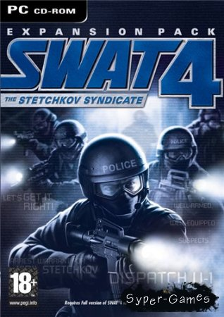 SWAT 4 - The Stetchkov Syndicate MultiAlpha (2005/PC/RePack/RUS)