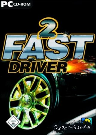 2 Fast Driver (2005/PC/RePack/RUS)