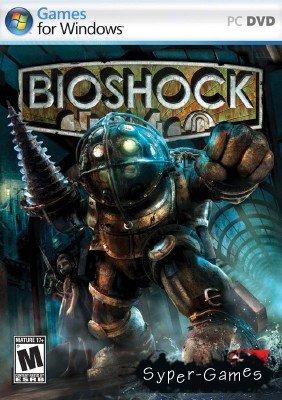 BioShock (2007/RePack/RUS/ENG)
