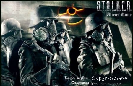 S.T.A.L.K.E.R.: Call Of Pripyat - Aliens Time (2013/Русский)