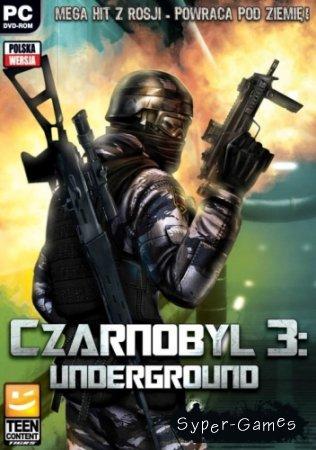 Чернобыль 3: Подземелье / Chernobyl 3: Underground v.1.1.1 (2013/RUS/Repack от UnSlayeR)
