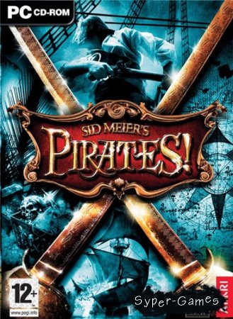 Sid Meier`s Pirates! (2004/PC/RePack/RUS)