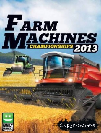 Farm Machines Championships 2013 (PlayWayGames) (2013/ENG/L)