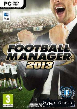 Football Manager 2013 + DLC (Русский/Английский)