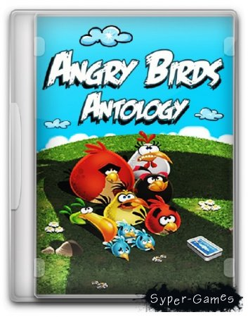 Сердитые Птицы: Антология / Angry Birds: Anthology (Upd.19.06.2013) (2011-2013/ENG/RePack by KloneB@DGuY)