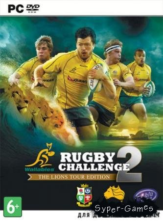 Rugby Challenge 2: The Lions Tour Edition (2013/Eng/RePack by  R.G. Revenants)