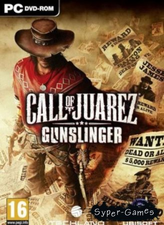 Call of Juarez: Gunslinger (2013/ENG/RUS/PC/L)