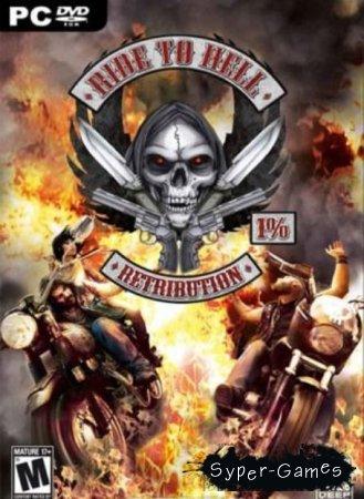 Ride to Hell: Retribution + 8 DLC (2013/ENG/RUS/PC)