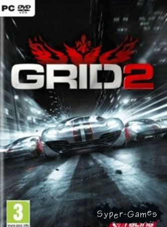 GRID 2 + DLC (2013/ENG/RUS/PC)