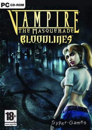 Vampire The Masquerade Bloodlines (RUS/RePack by Naitro) 2004