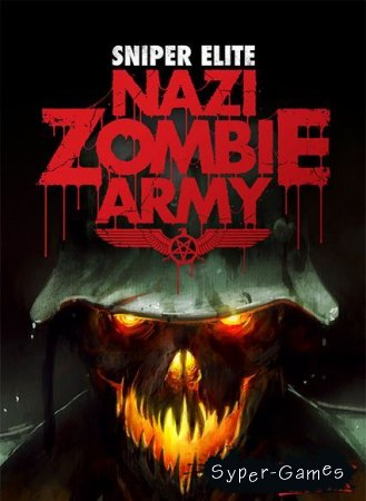 Sniper Elite: Nazi Zombie Army (2013/ENG/RUS/PC/RePack)