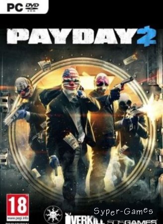 PAYDAY 2 (2013/ENG/PC/ Beta/RePack)