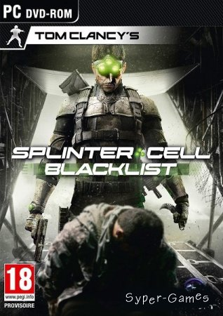 Tom Clancy's Splinter Cell: Blacklist (2013/RUS/ENG/MULTI15)