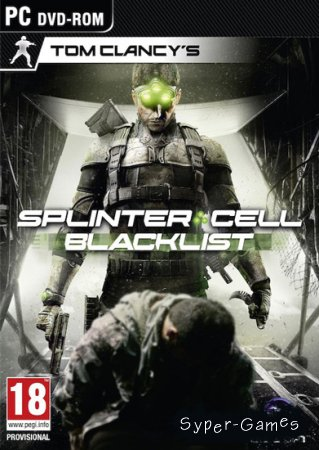 Tom Clancy's Splinter Cell: Blacklist (2013/RUS/ENG/MULTI14)